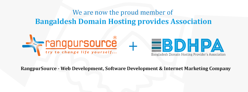 RangpurSource is now the proud member of Bangladesh Domain Hosting Providers Association (BDHPA)